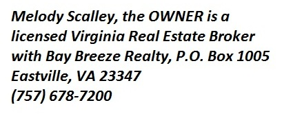 Owner is licensed VA Broker